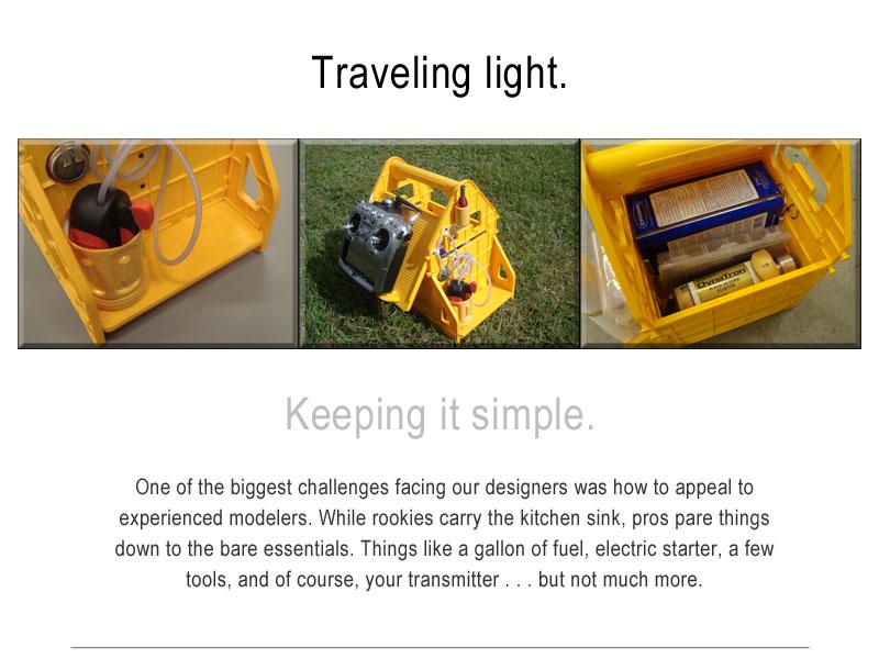 Traveling light.